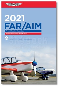 ASA 2015 FAR/AIM Regulations for General Aviation, Sport Pilots, & Instructors