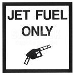 "AeroGraphics AG-FUEL-010 White/Black ""JET FUEL ONLY"" Rectangle 3"" x 3"" Placard"