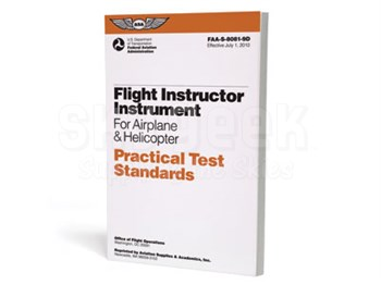 Aviation Supplies & Academics ASA-8081-9D CFI Instrument Airplane & Helicopter Practical Test Standards Softcover Book