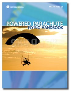 Aviation Supplies & Academics ASA-8083-29 Powered Parachute Flying Handbook Softcover Book