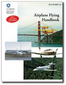 Aviation Supplies & Academics ASA-8083-3B Airplane Flying Handbook Softcover Book