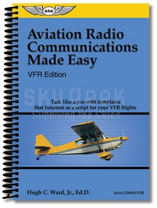 Aviation Supplies & Academics ASA-COMM-VFR VFR Edition Aviation Radio Communications Made Easy Softcover Book