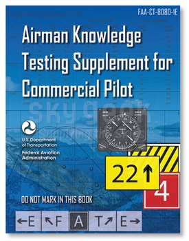 Aviation Supplies & Academics ASA-CT-8080-1E Airman Knowledge Testing Supplement - Commercial Pilot Softcover Book