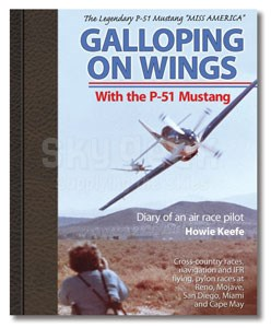 Aviation Supplies & Academics ASA-GAL-WINGS Galloping on Wings With the P-51 Mustang