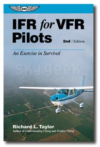 Aviation Supplies & Academics ASA-IFR-VFR IFR for VFR Pilots, 2nd Edition by Richard L. Taylor