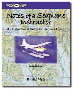 Aviation Supplies & Academics ASA-NSI-2 Notes of a Seaplane Instructor