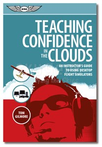 Aviation Supplies & Academics ASA-PC-SIMS Teaching Confidence in the Clouds Desktop Flight Simulator