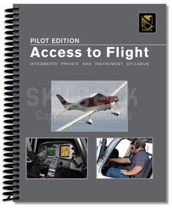 Aviation Supplies & Academics ASA-PM-AF-S The Integrated Private and Instrument Pilot's Manual: Access to Flight Syllabus