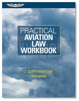 Aviation Supplies & Academics ASA-PRACT-LAWWK Practical Aviation Law Workbook