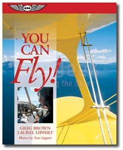 Aviation Supplies & Academics ASA-YCF You Can Fly! Softcover Book