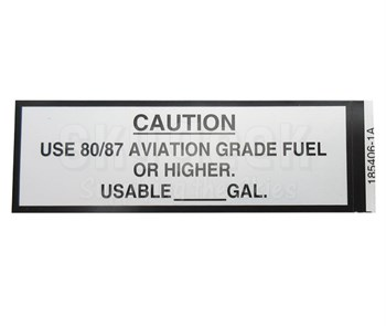 "J & M Aircraft JM012 ""USE 80/87 AVIATION GRADE FUEL OR HIGHER"" Placard"
