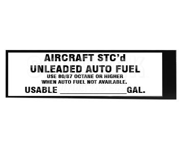 "J & M Aircraft JM014 ""AIRCRAFT STC'd UNLEADED AUTO FUEL"" Placard"
