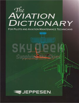 Jeppesen 10001930 The Aviation Dictionary: For Pilots and Aviation Maintenance Technicians
